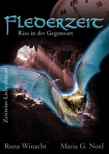 Neue Kittel (Flederzeit - Riss in der Gegenwart (Zeitreise-Roman): 2)