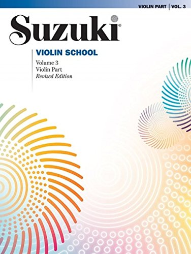 Suzuki Violin School Volume 3 - Violin Part (Revised Édition) (The Suzuki Method Core Materials)