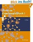 Experimentalphysik 3: Atome, Moleküle...