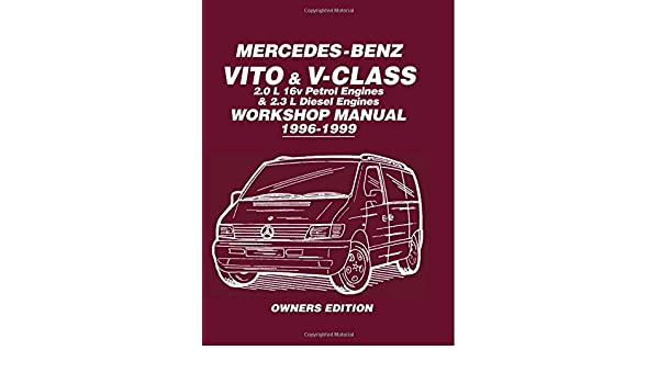 Cool Buy Mercedes Benz Vito V Class Workshop Manual 1996 1999 Covers Wiring Digital Resources Remcakbiperorg