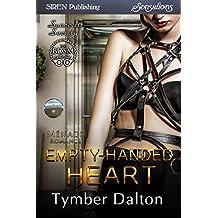 Empty-Handed Heart [Suncoast Society] (Siren Publishing Menage Everlasting)