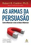 As Armas da Persuasão (Em Portuguese do Brasil)