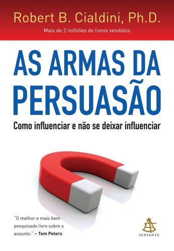 As Armas da Persuaso (Em Portuguese do Brasil)