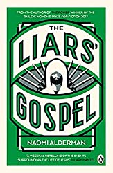 The Liars' Gospel: From the author of The Power, winner of the Baileys Women's Prize for Fiction 2017