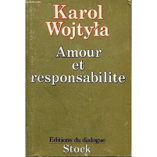 Amour et responsabilité (préface de Henri de Lubac)