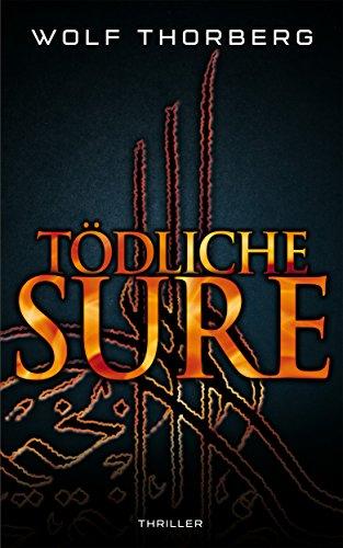 Buchseite und Rezensionen zu 'Tödliche Sure' von Wolf Thorberg