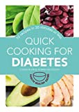Quick Cooking for Diabetes: 70 recipes in 30 minutes or less (Hamlyn Healthy Eating) by Blair, Louise, McGough, Norma (2015) Paperback