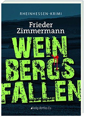 Weinbergsfallen: Rheinhessenkrimi