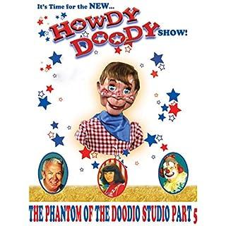 The New Howdy Doody Show The Phantom Of Doody O Studio Part 5 [OV]