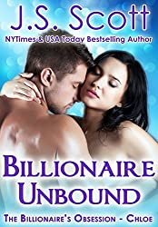 Billionaire Unbound: The Billionaire's Obsession ~ Chloe (English Edition)