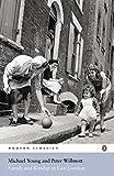 Family and Kinship in East London (Penguin Modern Classics)
