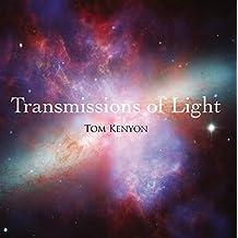 Transmissions of Light. Lichtübertragungen