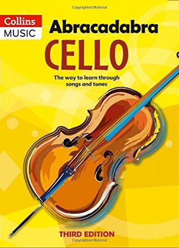 Abracadabra Strings – Abracadabra Cello, Pupil's book: The way to learn through songs and tunes