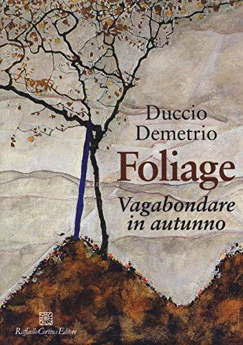 Foliage. Vagabondare in autunno