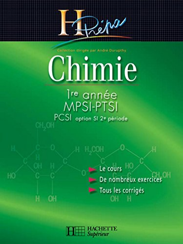 Chimie MPSI-PTSI-PCSI (option SI 2e periode) 1re année - édition 2003 (H Prépa Chimie)