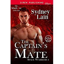 The Captain's Mate [Space Warriors 1] (Siren Publishing Classic ManLove)