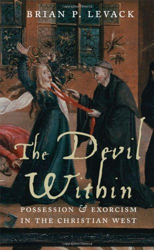 The Devil Within: Possession and Exorcism in the Christian West by Brian Levack (2013-04-23)