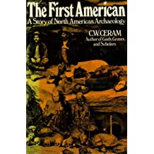 First American: Story of North American Archaeology