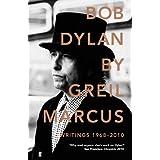 Bob Dylan: Writings 1968-2010 (English Edition)