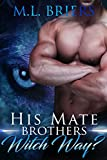 His Mate - Brothers - Witch Way?
