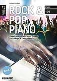 Rock- & Pop-Piano: Klavier-Improvisation leicht gemacht - für Anfänger & Fortgeschrittene (inkl. CD). Lehrbuch. Klavierschule. Klavierstücke. Spielstücke. Klaviernoten. Spielbuch.