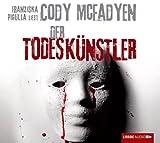 Der Todeskünstler von Cody McFadyen