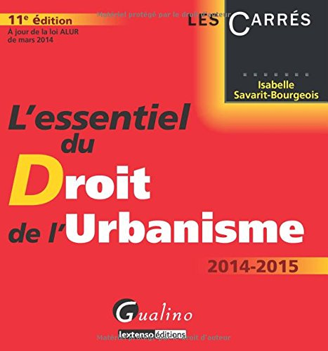 L'essentiel du Droit de l'urbanisme par Isabelle Savarit-Bourgeois