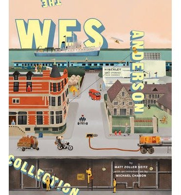 [( The Wes Anderson Collection By Seitz, Matt Zoller ( Author ) Hardcover Oct - 2013)] Hardcover