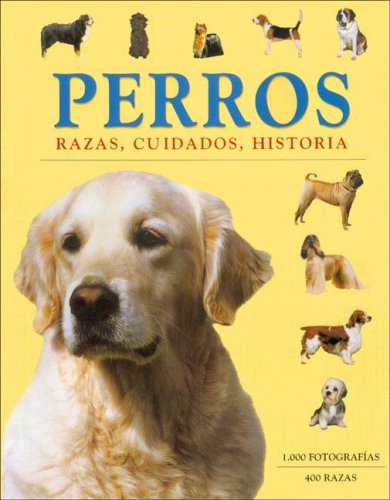 Perros: razas, cuidados, historia