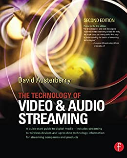 The Technology of Video and Audio Streaming von [Author, Unknown]