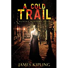 A Cold Trail: A Murder Mystery (English Edition)