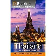Thailand Reiseführer: von Booktrip®: Reiseplanung leicht gemacht – Alle wesentlichen Informationen auf einen Blick