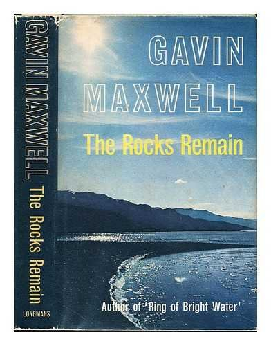 The rocks remain / Gavin Maxwell