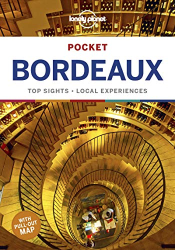 Pocket Bordeaux: Top Sights - Local Experiences (Pocket Guides)