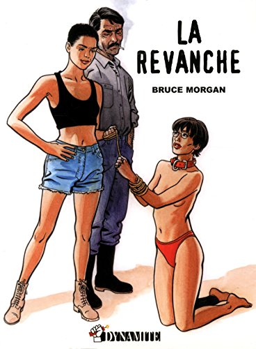 La Revanche par Morgan Bruce