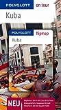 Kuba - Buch mit flipmap: Polyglott on tour Reiseführer