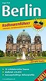 Berlin: Radtourenführer mit 20 erlebnisreichen Touren, Maßstab 1:25.000, aussagekräftigen Höhenprofilen und GPS-Tracks (Radtourenführer / TF)