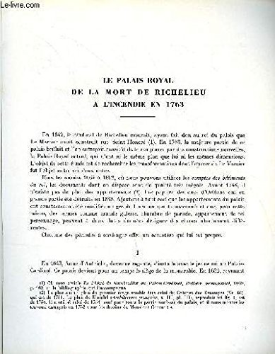 BULLETIN MONUMENTAL 120e VOLUME DE LA COLLECTION N°2 - LE PALAIS ROYAL DE LA MORT DE RICHELIEU A L'INCENDIE EN 1763 PAR TONY SAUVEL