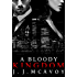 A Bloody Kingdom (Ruthless People Book 4)
