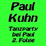 Tanzparty bei Paul 2. Folge