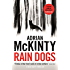 Rain Dogs (Detective Sean Duffy Book 5)