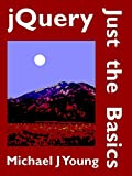 JQUERY: JUST THE BASICS - A PRIMER FOR THE JAVASCRIPT PROGRAMMERjQuery is an open-source JavaScript library that makes it easier to develop lively and responsive web pages and interactive web applications. jQuery is simpler and more streamlined than ...