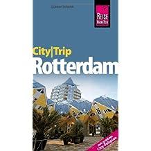 Reise Know-How CityTrip Rotterdam: Reiseführer mit Faltplan