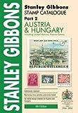 Stamp Catalogue: Austria & Hungary Part 2 (Foreign Comprehensive Catalogue)