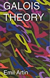Galois Theory: Lectures Delivered at the University of Notre Dame by Emil Artin (Notre Dame Mathematical Lectures, Number 2) (Dover Books on Mathematics)