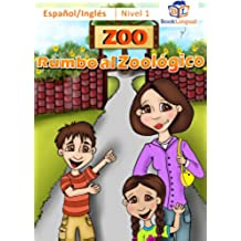 Rumbo al Zoológico – Inglés Para Niños, Español/Inglés