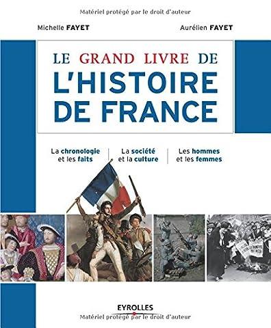 Livres Faits De Societe - Le grand livre de l'histoire de France