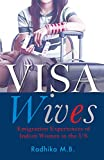 Visa Wives: Emigration Stories of Indian Women in the US