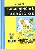 Sugerencias Y Ejercicios. Libro Del Maestro. Enciclopedia Alvarez Segundo Grado (Biblioteca Del Recuerdo)