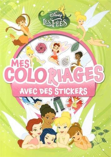 FÉE CLOCHETTE - Mes coloriages avec stickers
